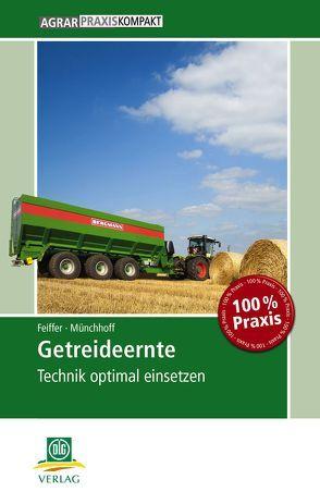 Getreideernte von Feiffer,  Andrea, Münchhoff,  Klaus