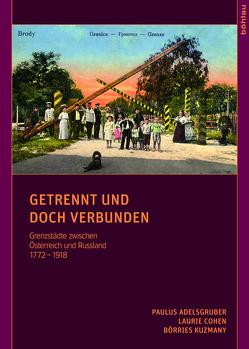 Getrennt und doch verbunden von Adelsgruber,  Paulus, Cohen,  Laurie, Kuzmany,  Börries