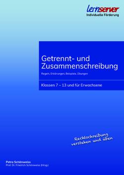 Getrennt- und Zusammenschreibung von Schönweiss,  Friedrich, Schönweiss,  Petra