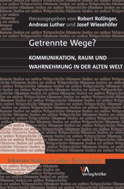 Getrennte Wege? von Luther,  Andreas, Rollinger,  Robert, Wiesehöfer,  Josef