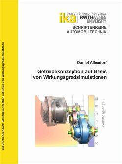 Getriebekonzeption auf Basis von Wirkungsgradsimulationen von Allendorf,  Daniel