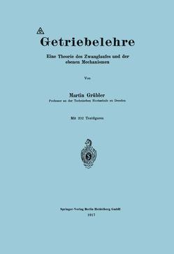 Getriebelehre von Grübler,  Martin
