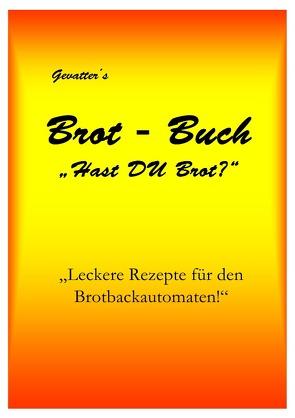 """Gevatter´s Brot – Buch """"Hast DU Brot?"""" von Gevatter,  Marco"""