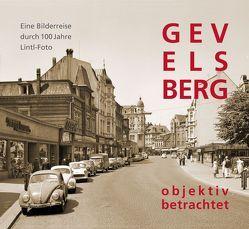 GEVELSBERG objektiv betrachtet von Halbach,  Thomas G., Lintl,  Günter, Waldens,  Brigitte
