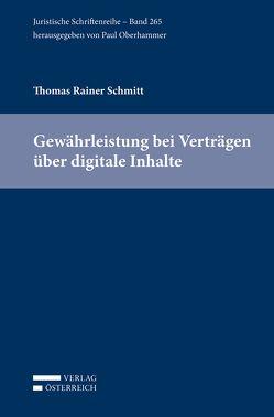 Gewährleistung bei Verträgen über digitale Inhalte von Schmitt,  Thomas Rainer