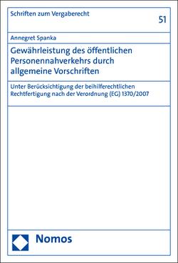 Gewährleistung des öffentlichen Personennahverkehrs durch allgemeine Vorschriften von Spanka,  Annegret