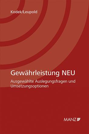 Gewährleistung NEU von Kodek,  Georg, Leupold,  Petra