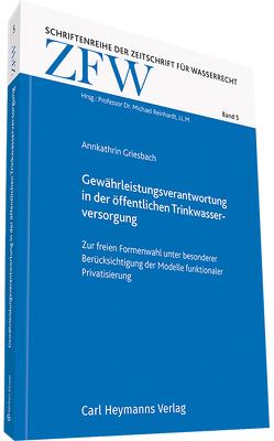 Gewährleistungsverantwortung in der öffentlichen Trinkwasserversorgung von Griesbach,  Annkathrin