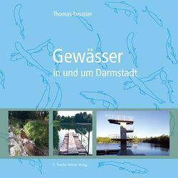 Gewässer in und um Darmstadt von Deuster,  Thomas