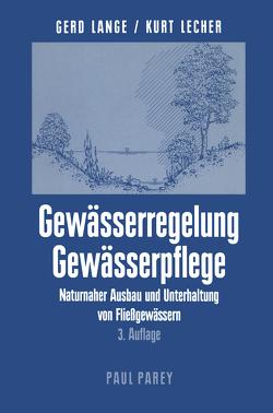 Gewässerregelung Gewässerpflege von Lange,  Gerd, Lecher,  Kurt