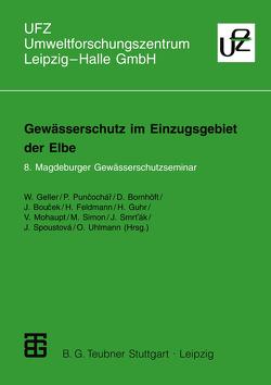 Gewässerschutz im Einzugsgebiet der Elbe von Geller,  Walter