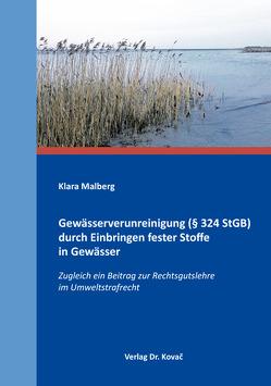 Gewässerverunreinigung (§ 324 StGB) durch Einbringen fester Stoffe in Gewässer von Malberg,  Klara