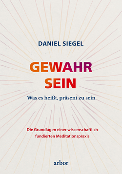 GEWAHR SEIN von Reschika,  Richard, Siegel,  Daniel