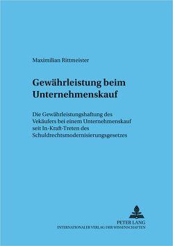 Gewährleistung beim Unternehmenskauf von Rittmeister,  Maximilian