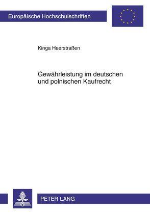 Gewährleistung im deutschen und polnischen Kaufrecht von Heerstraßen,  Kinga