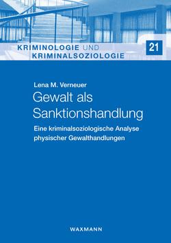 Gewalt als Sanktionshandlung von Verneuer,  Lena M.