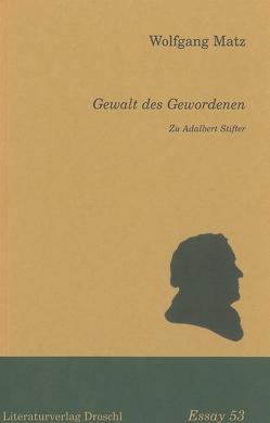 Gewalt des Gewordenen von Matz,  Wolfgang
