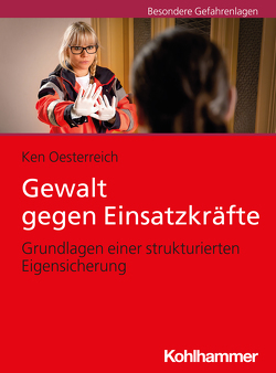 Gewalt gegen Einsatzkräfte von Oesterreich,  Ken