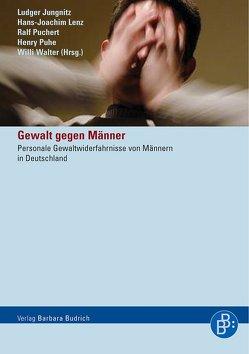 Gewalt gegen Männer von Jungnitz,  Ludger, Lenz,  Hans J, Puchert,  Ralf, Puhe,  Henry, Walter,  Willi