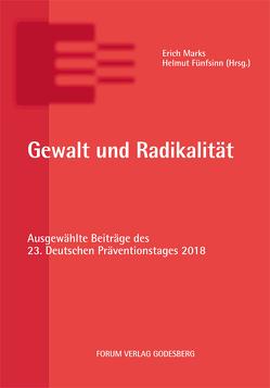 Gewalt und Radikalität von Fünfsinn,  Helmut, Marks,  Erich