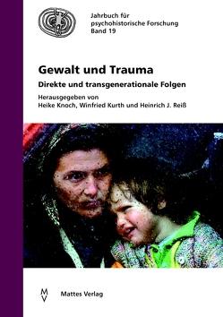 Gewalt und Trauma von Knoch,  Heike, Kurth,  Winfried, Reiß,  Heinrich J.