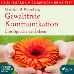 Gewaltfreie Kommunikation von Hollaender,  Thomas, Hübschmann,  Ulrike, Rosenberg,  Marshall B.
