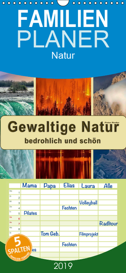 Gewaltige Natur – bedrohlich und schön – Familienplaner hoch (Wandkalender 2019 , 21 cm x 45 cm, hoch) von Roder,  Peter