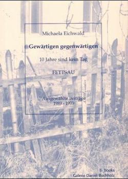 Gewärtigen Gegenwärtigen von Althoff,  Kai, Eichwald,  Michaela