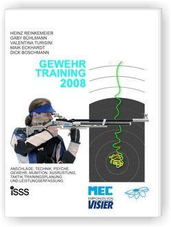 Gewehr-Training 2008 von Boschmann,  Dick, Bühlmann,  Gaby, Eckhardt,  Maik, Reinkemeier,  Heinz, Turisini,  Valentina