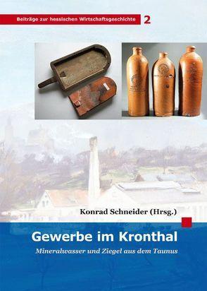 Gewerbe im Kronthal von Schneider,  Konrad