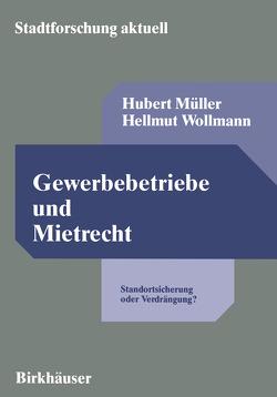 Gewerbebetriebe und Mietrecht von Müller,  Hubert, Wollmann,  Hellmut
