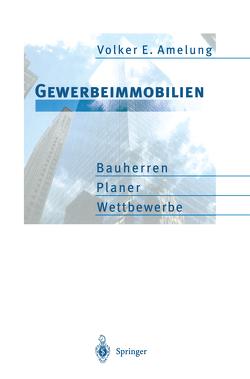 Gewerbeimmobilien von Amelung,  Volker E.