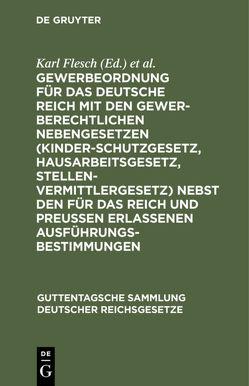 Gewerbeordnung für das Deutsche Reich von Flesch,  Karl, Hiller,  Friedrich, Luppe,  Hermann