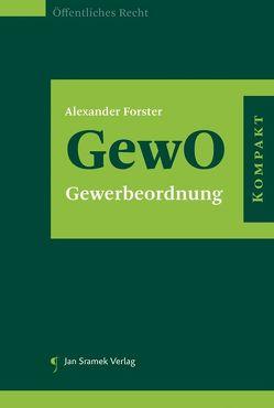 GewO kompakt von Forster,  Alexander