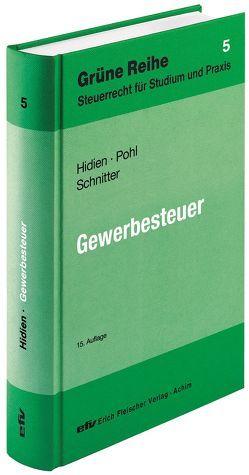 Gewerbesteuer von Hidien,  Jürgen W, Pohl,  Carsten, Schnitter,  Georg