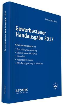 Gewerbesteuer Handausgabe 2017 von Karthaus,  Volker, Sternkiker,  Oliver