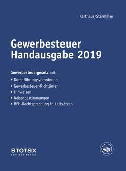 Gewerbesteuer Handausgabe 2019 von Karthaus,  Volker, Sternkiker,  Oliver