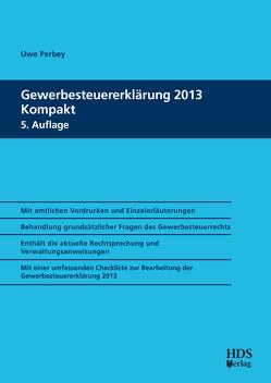 Gewerbesteuererklärung 2013 Kompakt von Perbey,  Uwe