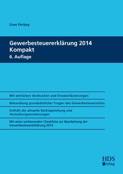 Gewerbesteuererklärung 2014 Kompakt von Perbey,  Uwe