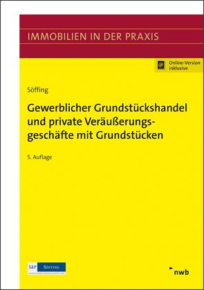 Gewerblicher Grundstückshandel und private Veräußerungsgeschäfte mit Grundstücken von Söffing,  Günter, Söffing,  Matthias