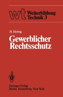 Gewerblicher Rechtsschutz von Hering,  H.
