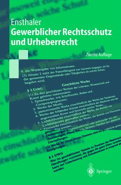 Gewerblicher Rechtsschutz und Urheberrecht von Ensthaler,  Jürgen
