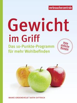 Gewicht im Griff von Dittrich,  Kathi, Groeneveld,  Maike, Hacker,  Christian