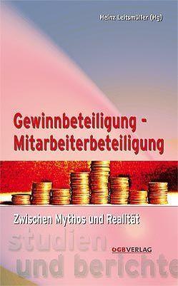 Gewinnbeteiligung – Mitarbeiterbeteiligung von Leitsmüller,  Heinz
