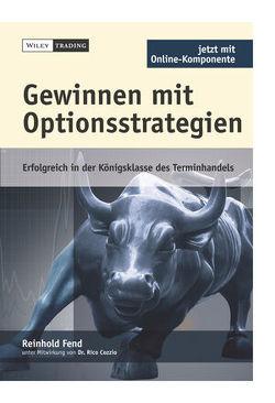 Gewinnen mit Optionsstrategien von Fend,  Reinhold