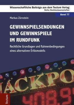 Gewinnspielsendungen und Gewinnspiele im Rundfunk von Zürnstein,  Markus