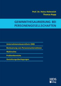 Gewinnthesaurierung bei Personengesellschaften von Helmreich,  Heinz, Rupp,  Thomas