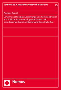 Gewinnunabhängige Auszahlungen an Kommanditisten von Publikumskommanditgesellschaften und geschlossenen Investmentkommanditgesellschaften von Kupsch,  Andreas