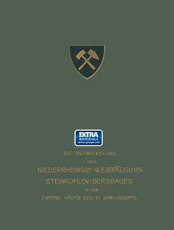 Gewinnungsarbeiten, Wasserhaltung von Baum,  Bergassessor, Müller,  Bergassessor Wilhelm, Stach,  Ingenieur