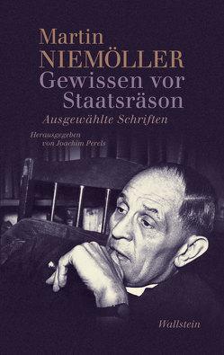 Gewissen vor Staatsräson von Niemöller,  Martin, Perels,  Joachim, Stöhr,  Martin